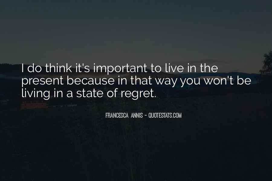 You Won't Regret Quotes #1277911