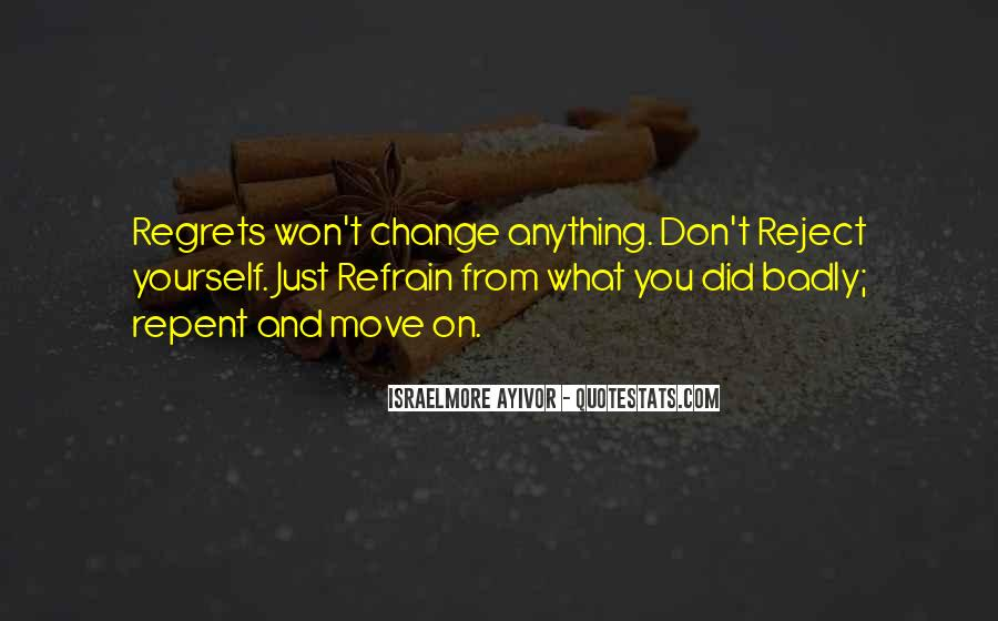 You Won't Regret Quotes #132844