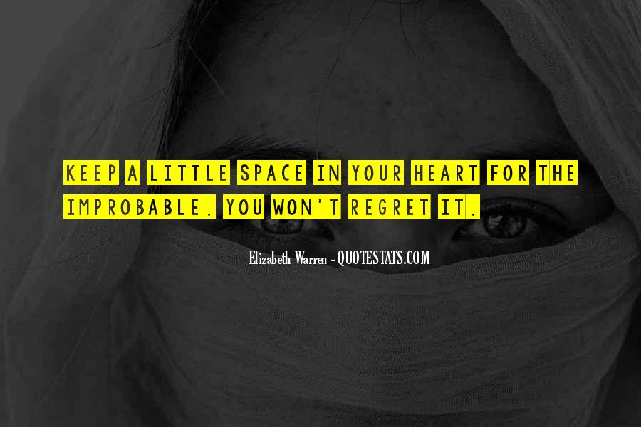 You Won't Regret Quotes #1330012