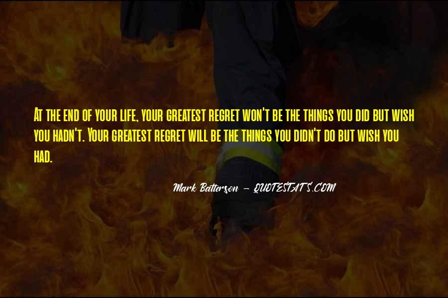You Won't Regret Quotes #1368800