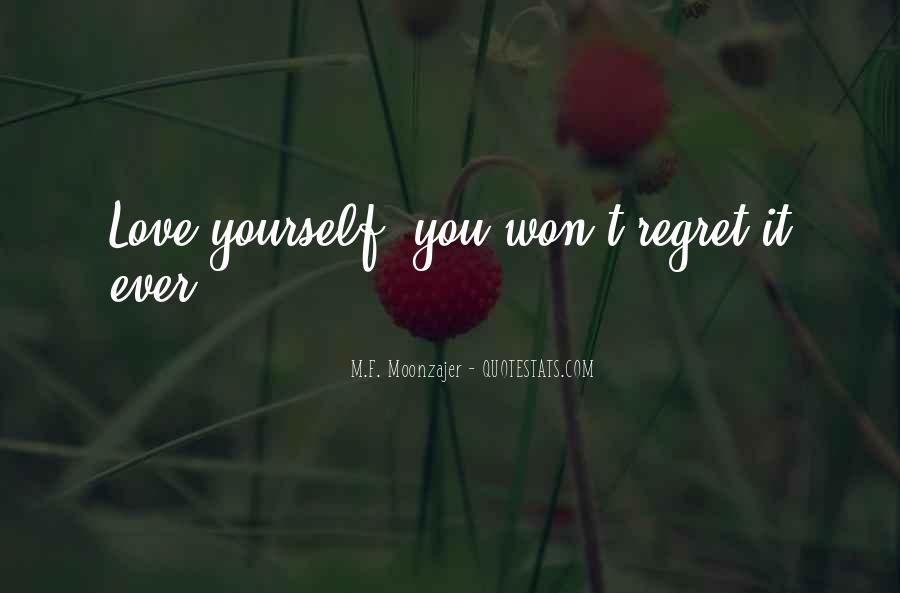 You Won't Regret Quotes #1397475