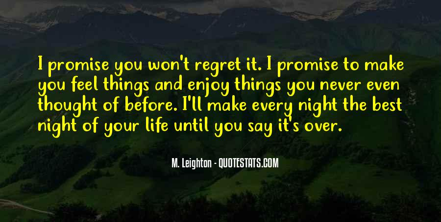 You Won't Regret Quotes #1692794