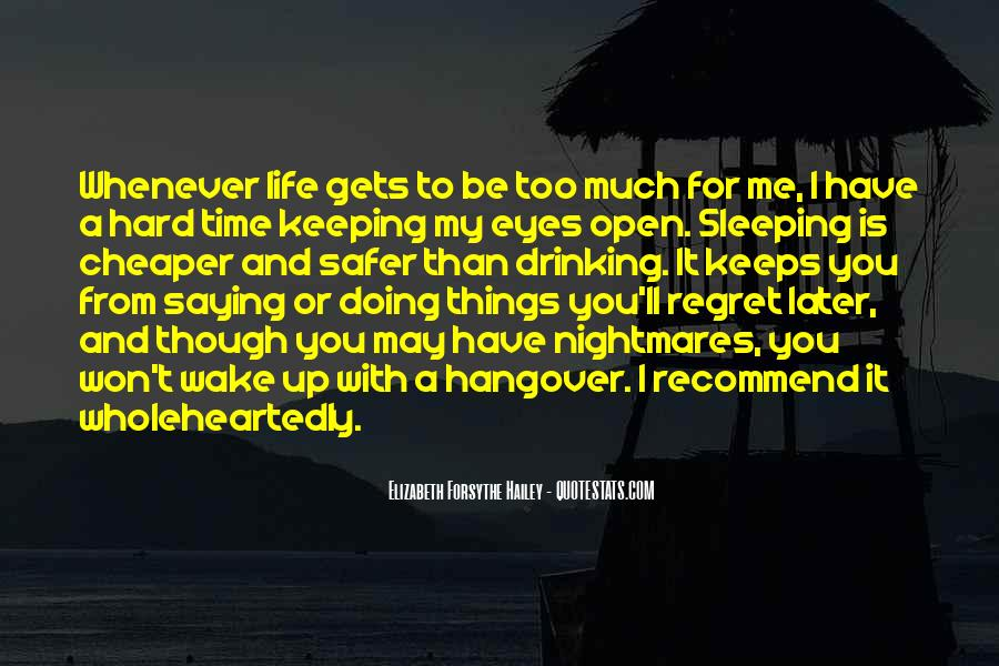 You Won't Regret Quotes #57234
