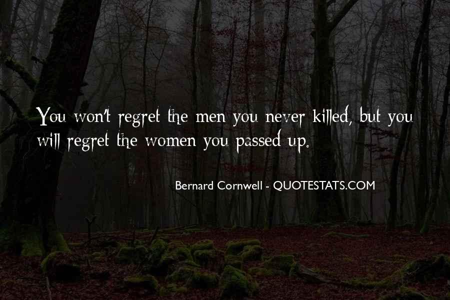 You Won't Regret Quotes #587169