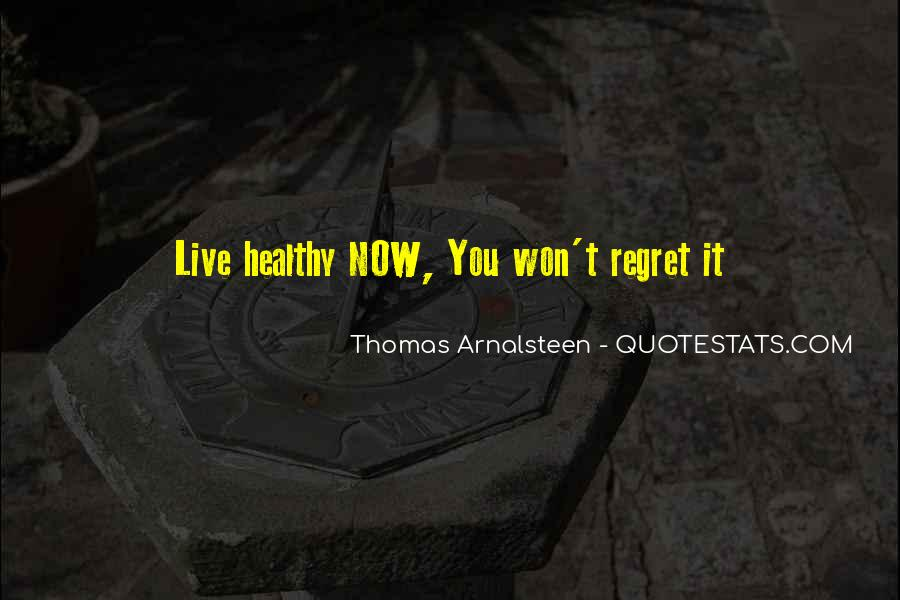 You Won't Regret Quotes #592756