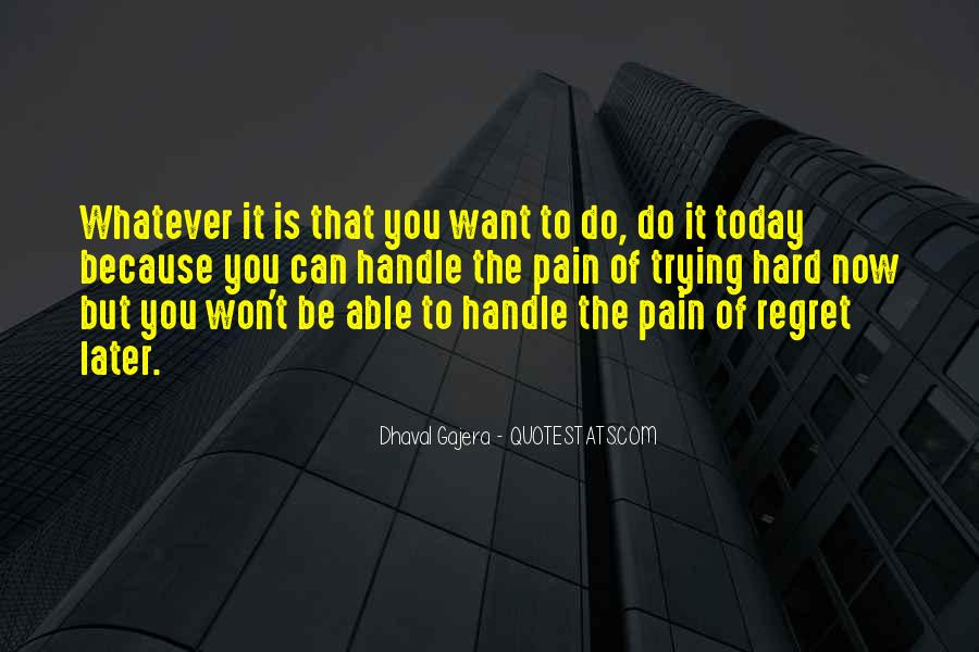 You Won't Regret Quotes #833340