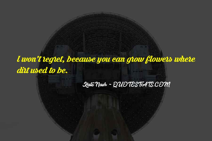 You Won't Regret Quotes #968226
