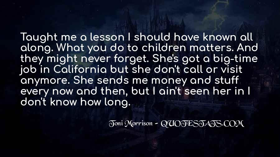 You'll Never Forget Me Quotes #1116821
