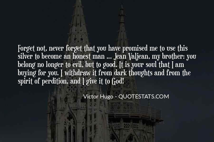 You'll Never Forget Me Quotes #1429345