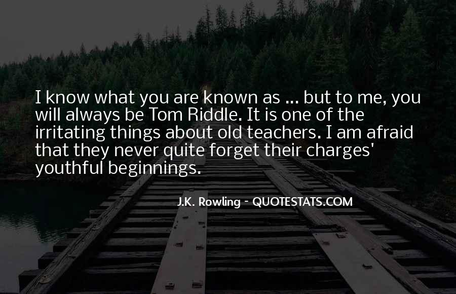 You'll Never Forget Me Quotes #1486217