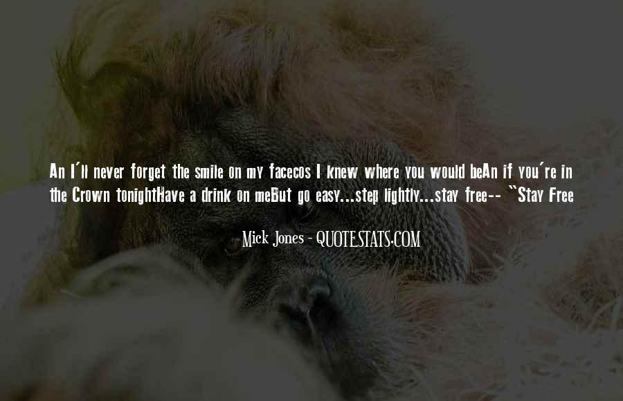 You'll Never Forget Me Quotes #165255