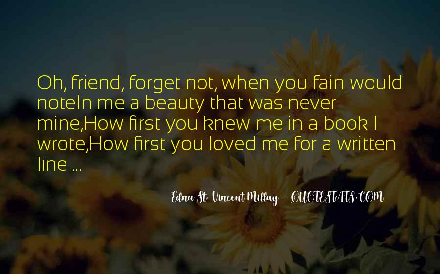 You'll Never Forget Me Quotes #282128