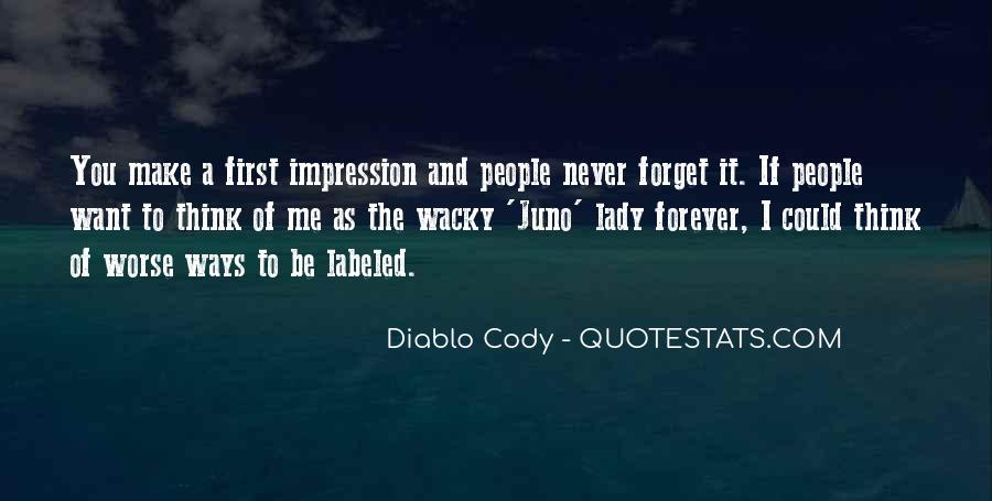 You'll Never Forget Me Quotes #352145