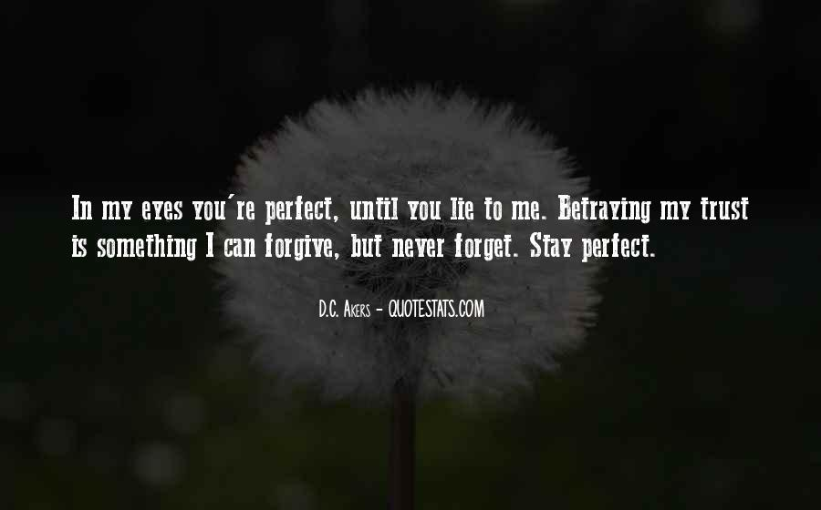 You'll Never Forget Me Quotes #453635