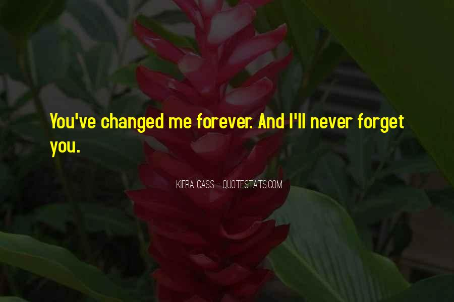 You'll Never Forget Me Quotes #480692
