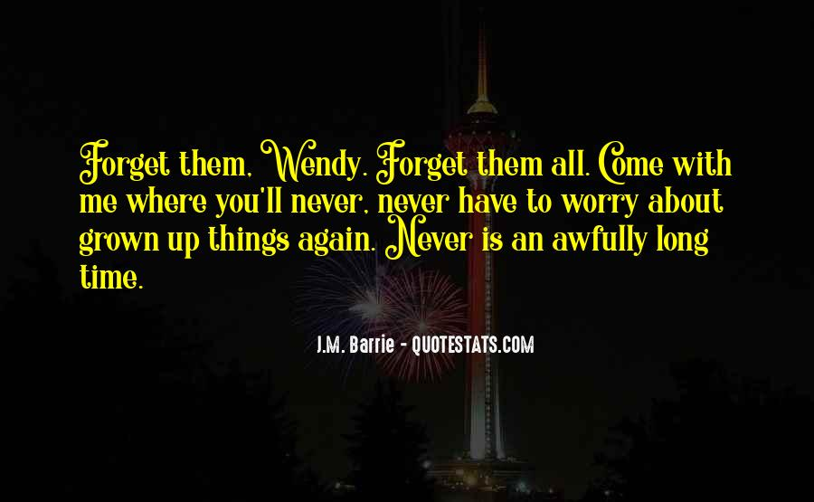 You'll Never Forget Me Quotes #490692