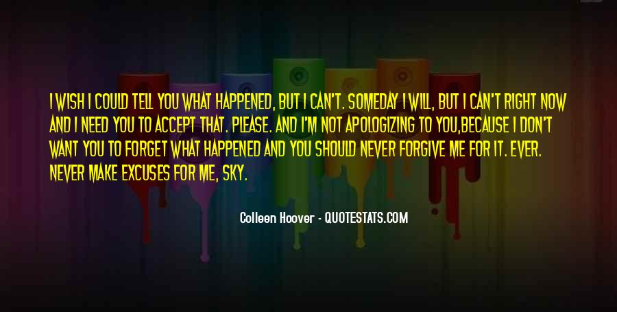 You'll Never Forget Me Quotes #855860