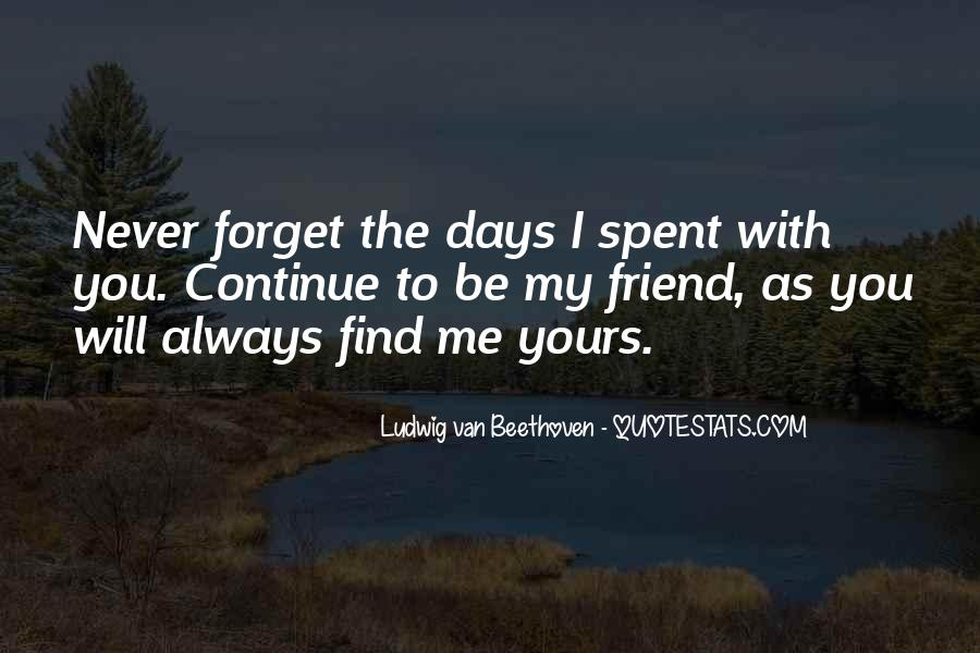 You'll Never Forget Me Quotes #871705