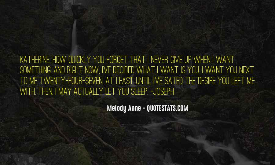 You'll Never Forget Me Quotes #904024