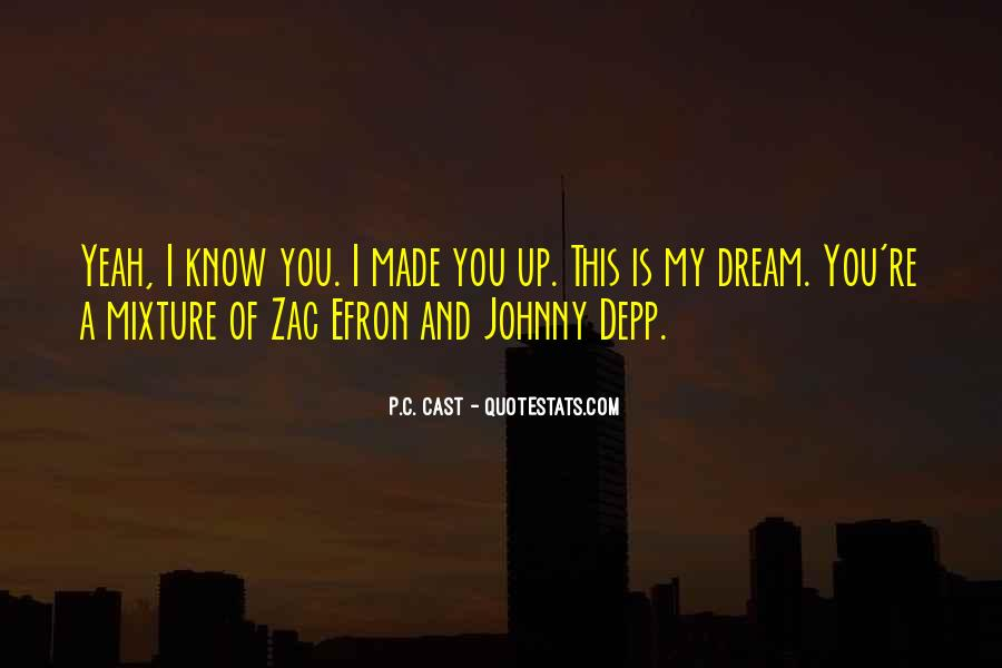 You're A Dream Quotes #260399