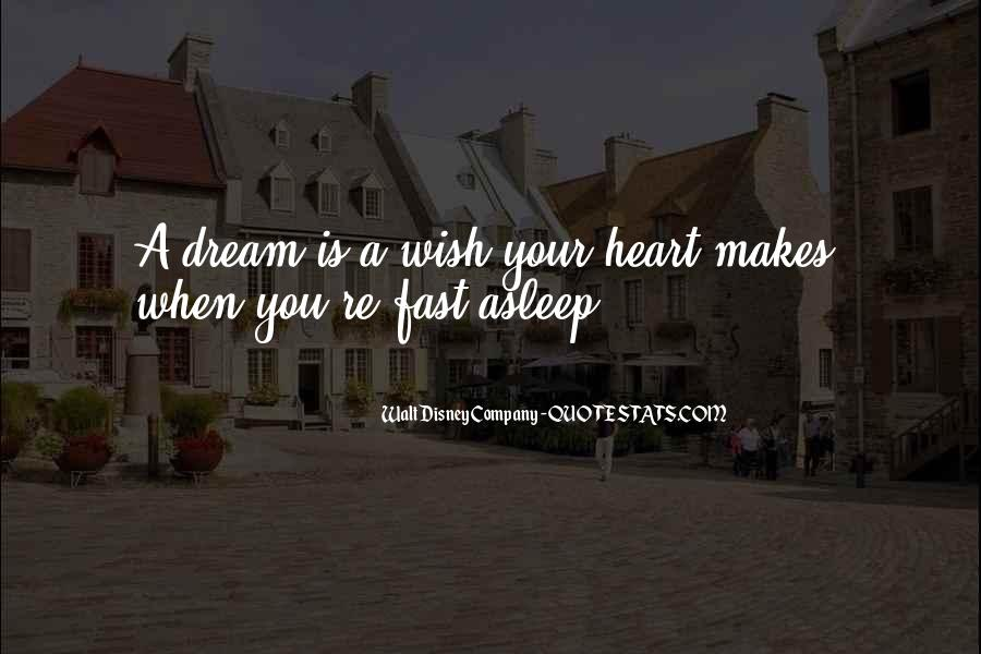 You're A Dream Quotes #310478