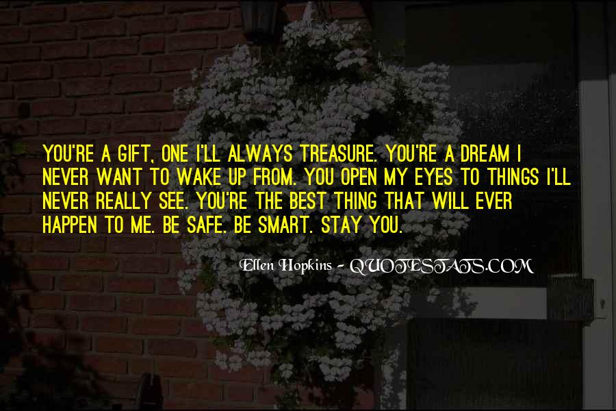 You're A Dream Quotes #364211