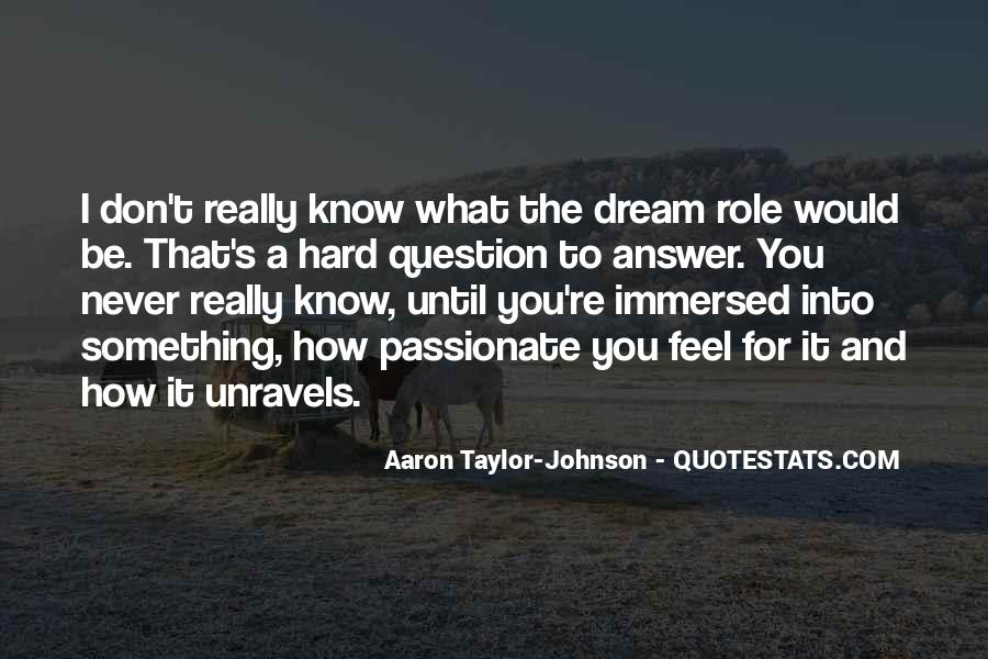 You're A Dream Quotes #436252