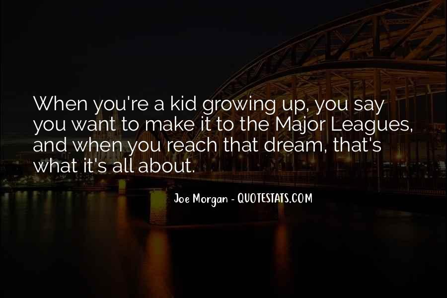 You're A Dream Quotes #507394