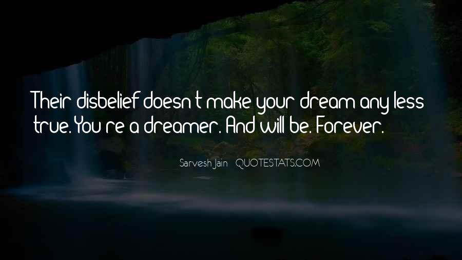 You're A Dream Quotes #610500