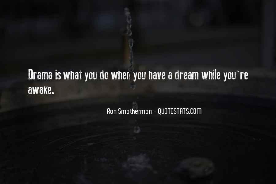 You're A Dream Quotes #62532