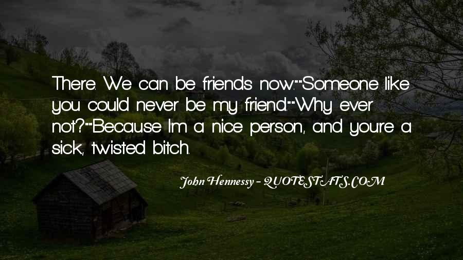 You're A Friend Quotes #368949