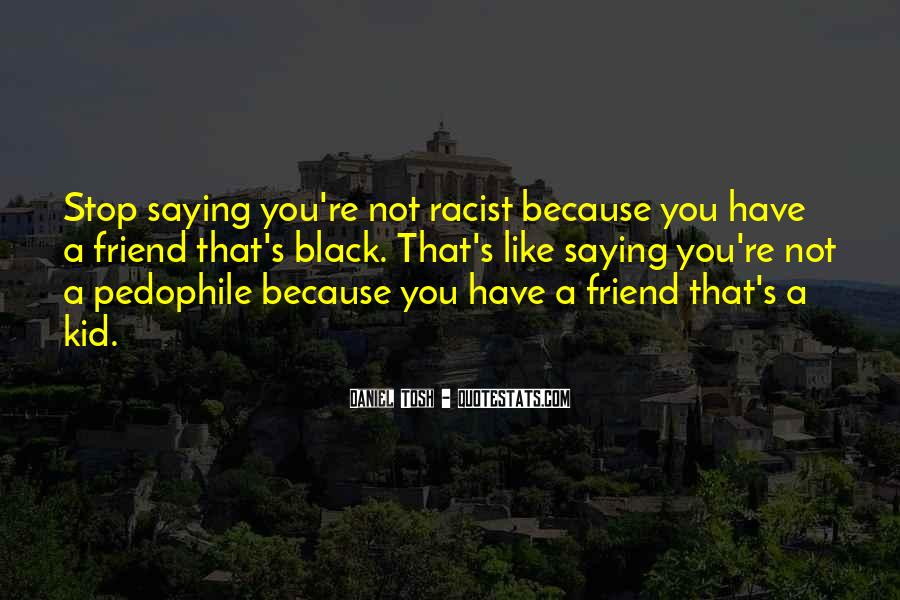You're A Friend Quotes #4166