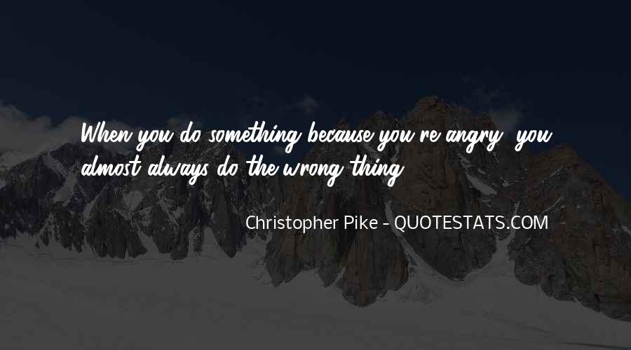 You're Always Wrong Quotes #101891