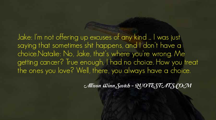 You're Always Wrong Quotes #1800388