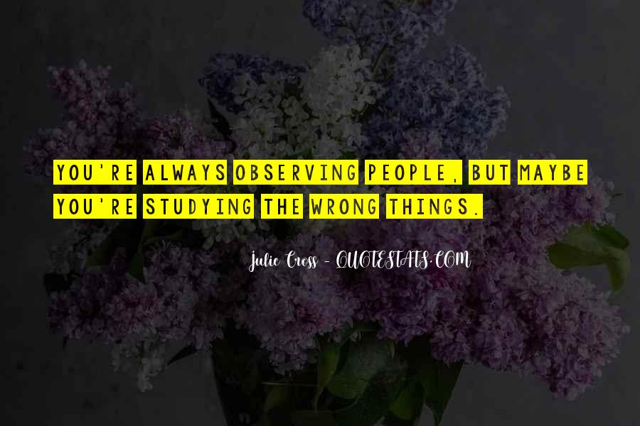 You're Always Wrong Quotes #319048