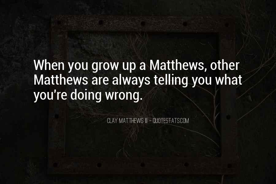You're Always Wrong Quotes #680913