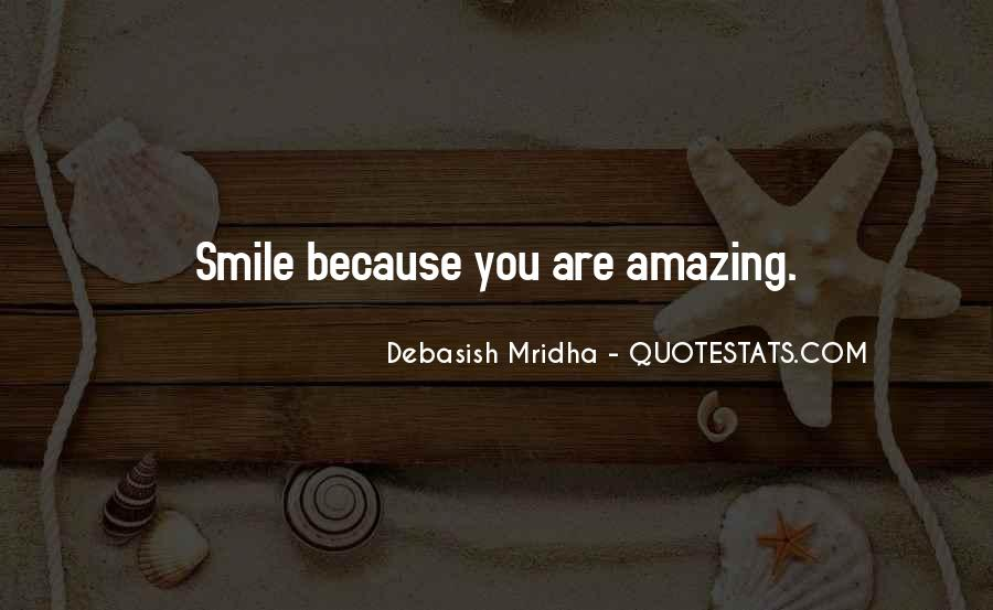 You're Amazing Because Quotes #1120928