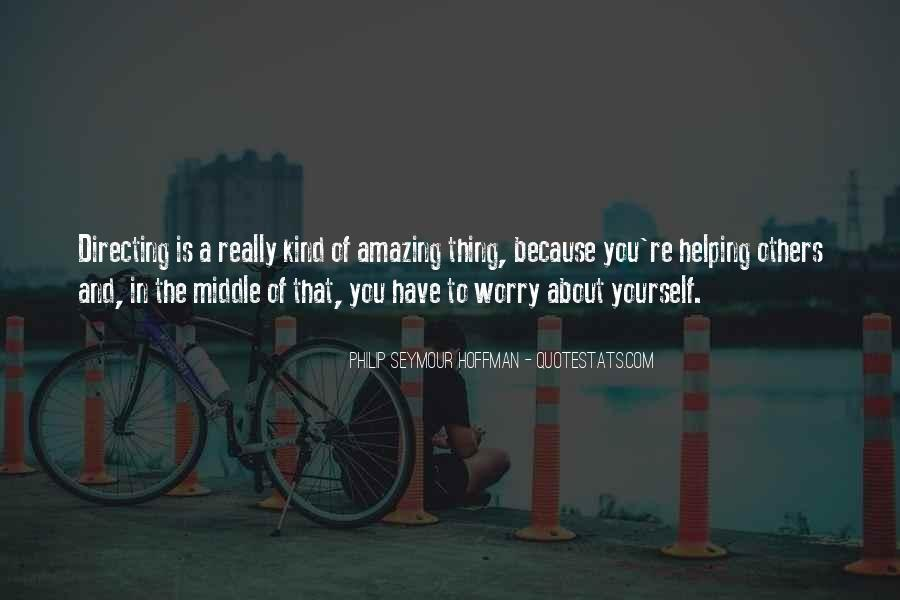 You're Amazing Because Quotes #1864240