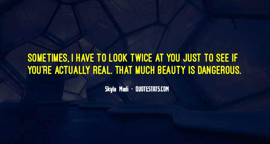 You're Beauty Quotes #419965