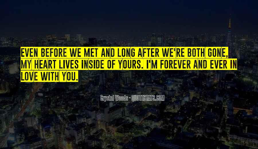 You're Forever In My Heart Quotes #1066072