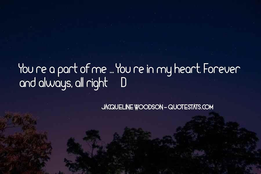 You're Forever In My Heart Quotes #380477
