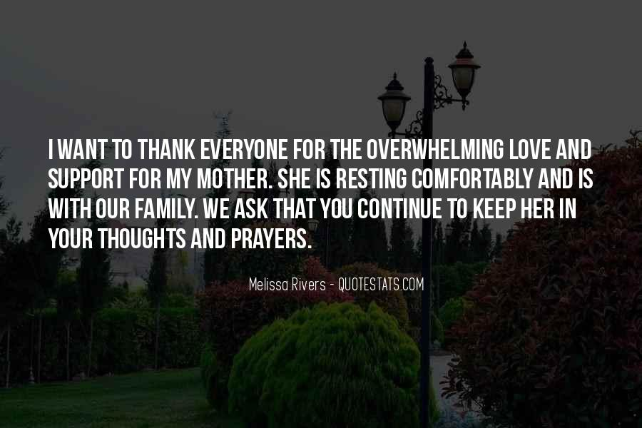You're In Our Thoughts And Prayers Quotes #1726310
