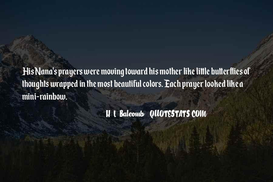 You're In Our Thoughts And Prayers Quotes #174316