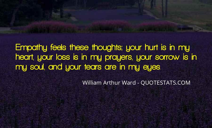 You're In Our Thoughts And Prayers Quotes #485457
