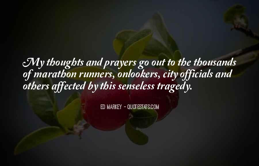 You're In Our Thoughts And Prayers Quotes #607658