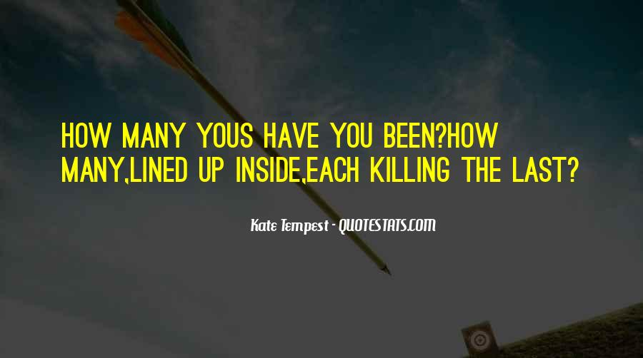 You're Killing Me Inside Quotes #308475