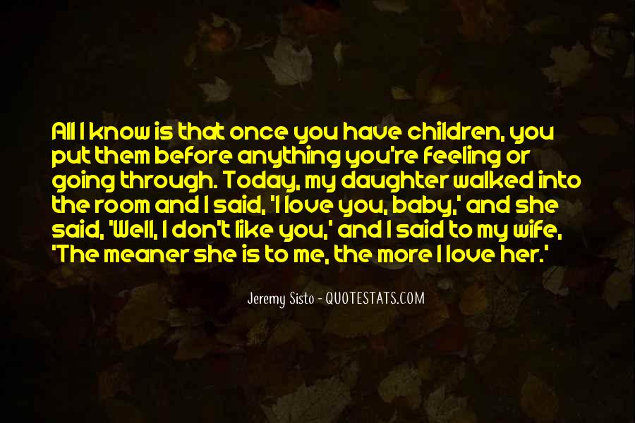 You're My Baby Quotes #1620598