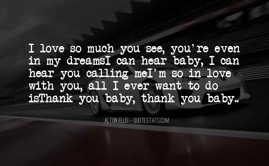 You're My Baby Quotes #666305