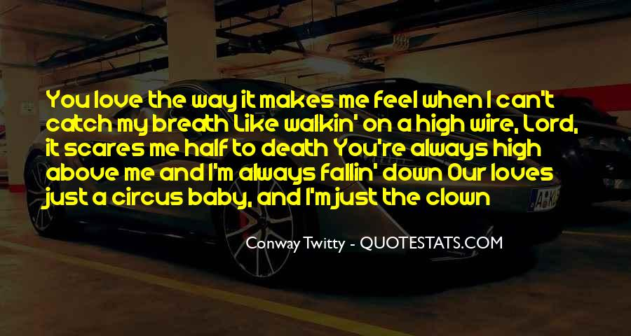 You're My Baby Quotes #882636