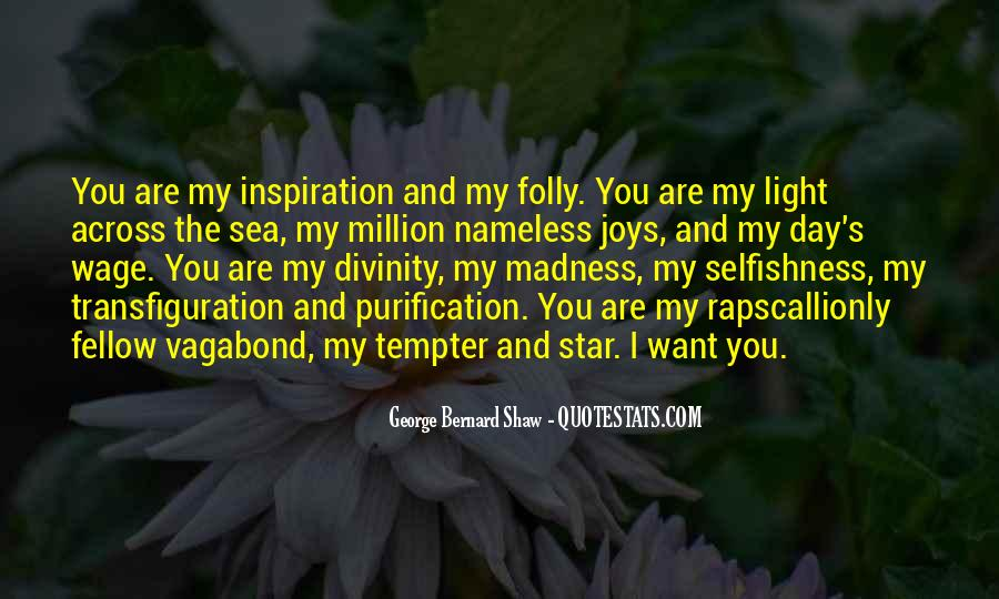 You're My Inspiration Quotes #1466837